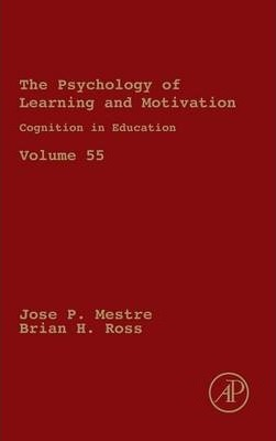 Cognition in Education: Volume 55