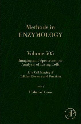 Imaging and Spectroscopic Analysis of Living Cells: Volume 505