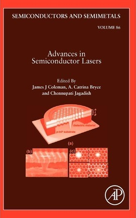 Advances in Semiconductor Lasers: Volume 86