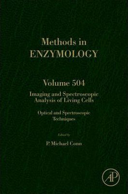 Imaging and Spectroscopic Analysis of Living Cells: Volume 504