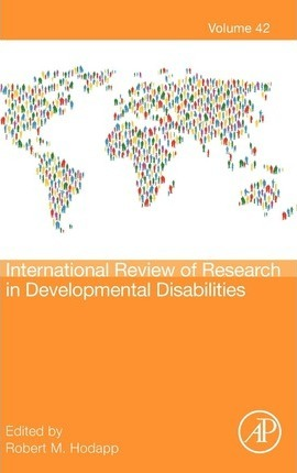 International Review of Research in Developmental Disabilities: Volume 42