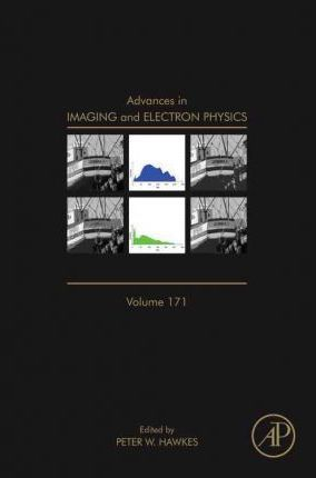 Advances in Imaging and Electron Physics: Volume 171