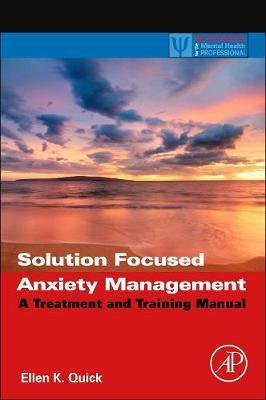Solution Focused Anxiety Management