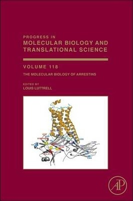 The Molecular Biology of Arrestins: Volume 118