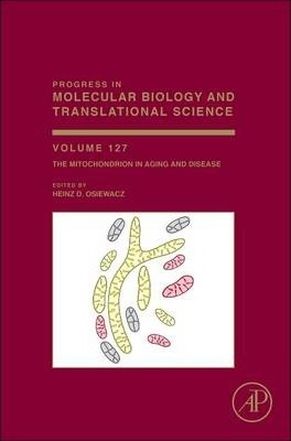 The Mitochondrion in Aging and Disease: Volume 127