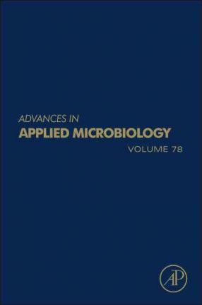 Advances in Applied Microbiology: Volume 78