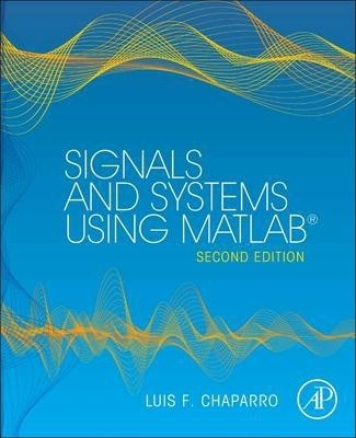 Signals and systems using matlab luis chaparro pdf