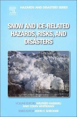 Snow and Ice-Related Hazards, Risks and Disasters