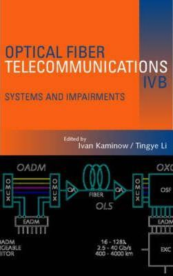 Optical Fiber Telecommunications IV: Systems v. IV-B