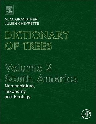 Dictionary of Trees, Volume 2: South America