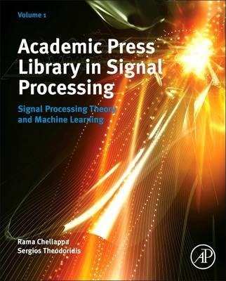 Academic Press Library in Signal Processing: Volume 1