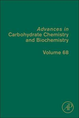 Advances in Carbohydrate Chemistry and Biochemistry: Volume 56