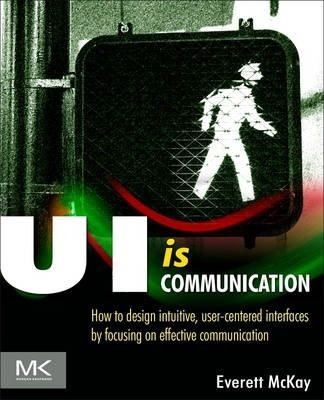UI is Communication