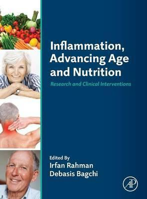 Inflammation, Advancing Age and Nutrition