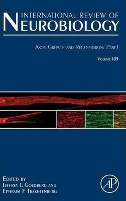 Axon Growth and Regeneration: Part 1: Volume 105