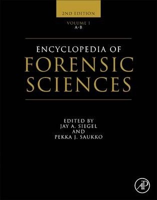 Encyclopedia of Forensic Sciences