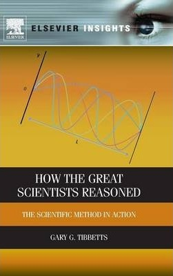 How the Great Scientists Reasoned