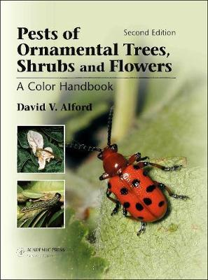 Pests of Ornamental Trees, Shrubs and Flowers, Second Edition