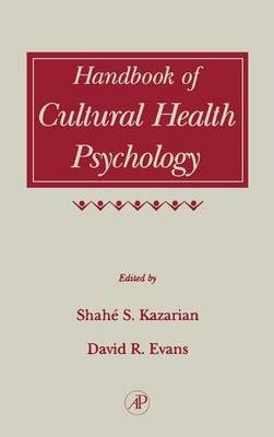 Handbook of Cultural Health Psychology