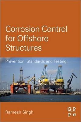 Corrosion Control for Offshore Structures: Prevention, Standards and Testing