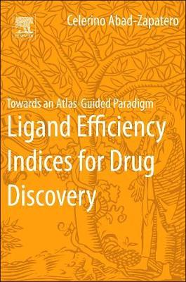 Ligand Efficiency Indices for Drug Discovery