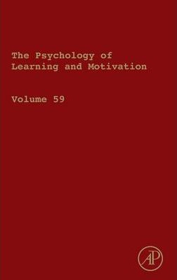 The Psychology of Learning and Motivation: Volume 56
