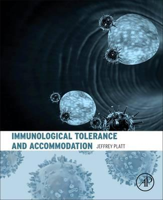 Immunological Tolerance and Accommodation