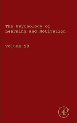 The Psychology of Learning and Motivation: Volume 52