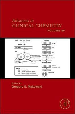 Advances in Clinical Chemistry: Volume 60