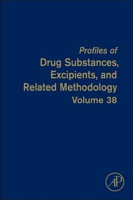 Profiles of Drug Substances, Excipients and Related Methodology: Volume 37