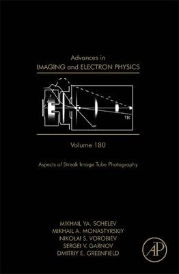 Advances in Imaging and Electron Physics: Volume 180