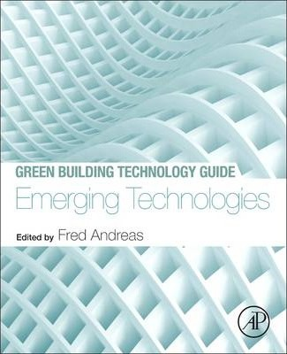Green Building Technology Guide: Emerging Technologies