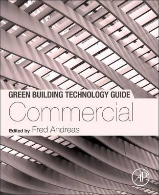 Green Building Technology Guide: Commercial