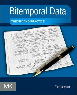 Bitemporal Data : Theory and Practice