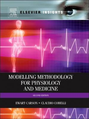 Modeling Methodology for Physiology and Medicine