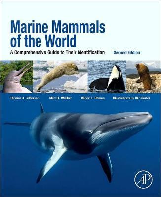 Marine Mammals of the World : A Comprehensive Guide to Their Identification