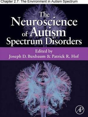 The Environment in Autism Spectrum Disorders