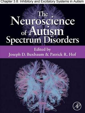 Inhibitory and Excitatory Systems in Autism Spectrum Disorders