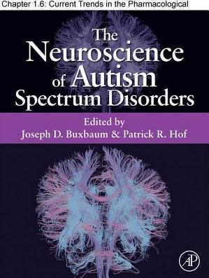 Current Trends in the Pharmacological Treatment of Autism Spectrum Disorders