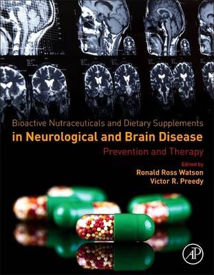 Bioactive Nutriceuticals and Food Supplements in Neurological and Brain Disease: Prevention and Therapy