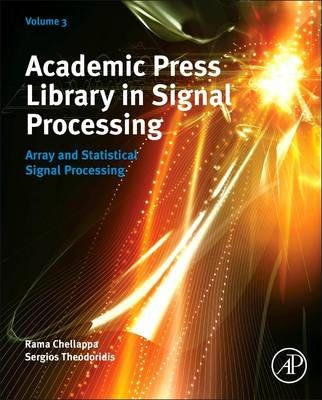 Academic Press Library in Signal Processing: Volume 3