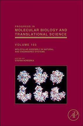 Molecular Assembly in Natural and Engineered Systems: Volume 103