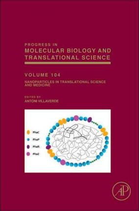 Nanoparticles in Translational Science and Medicine: Volume 104