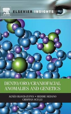 Dento/Oro/Craniofacial Anomalies and Genetics