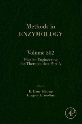Protein Engineering for Therapeutics, Part A: Volume 502