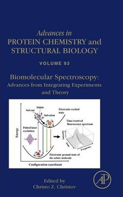 Biomolecular Spectroscopy: Advances from Integrating Experiments and Theory: Volume 93
