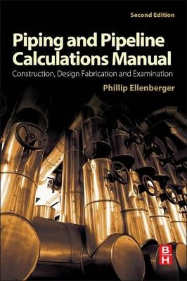 Piping and Pipeline Calculations Manual