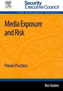 Media Exposure and Risk: Proven Practices 1e