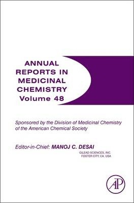 Annual Reports in Medicinal Chemistry: Volume 48