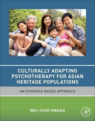 Culturally Adapting Psychotherapy for Asian Heritage Populations